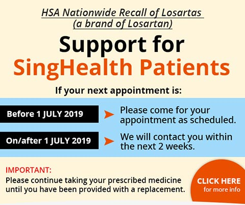 Losartas recall - We are here to provide support for SingHealth patients.
